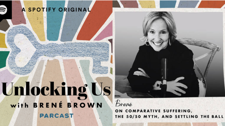 Review of Unlocking Us podcast by Brené Brown