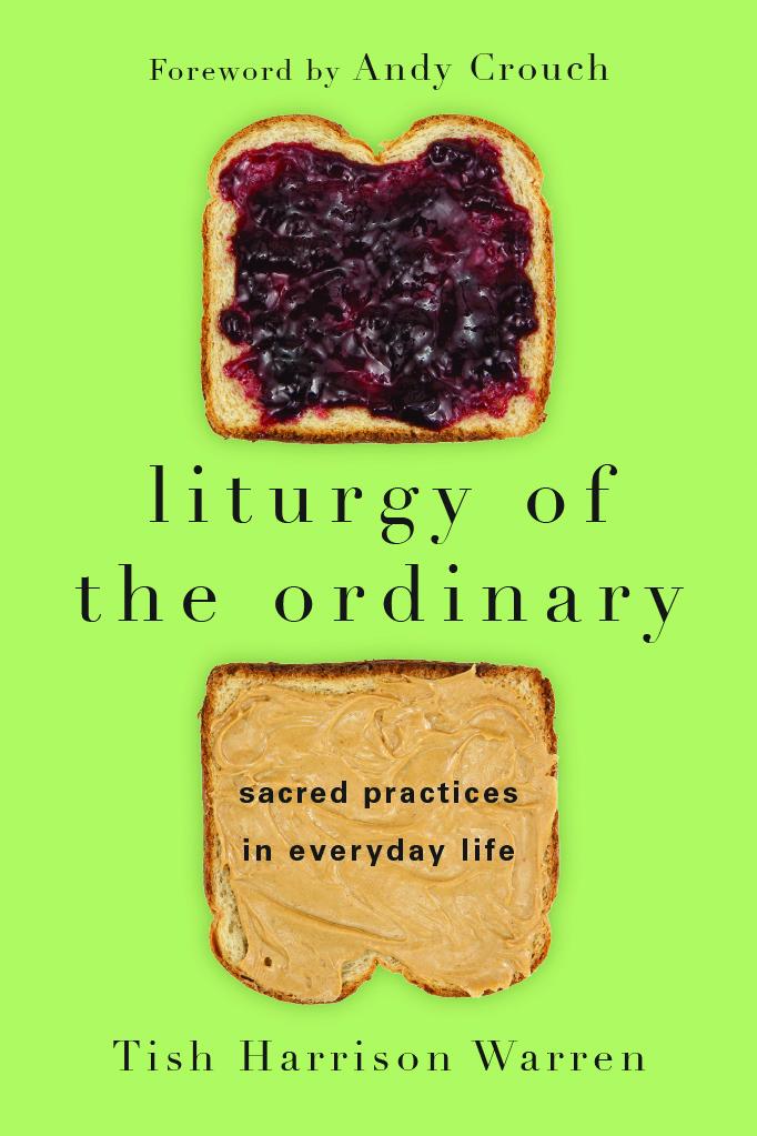 Redeem the ordinary days: