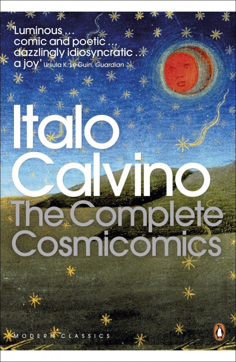 Manic, zany, Cosmicomics: Italo Calvino revisited