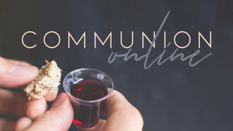 Communion In The Time of COVID-19